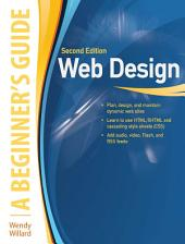 Web Design: A Beginner's Guide Second Edition: Edition 2