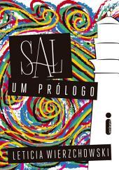 Sal, um prólogo