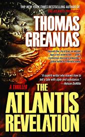 The Atlantis Revelation: A Thriller