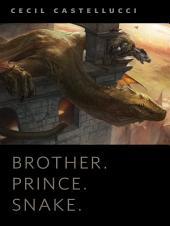 Brother. Prince. Snake.: A Tor.Com Original