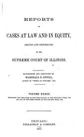 Reports of Cases at Law and in Equity Argued and Determined in the Supreme Court of Illinois