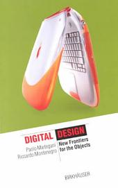 Digital Design: New Frontiers for the Objects