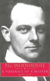 P.G. Wodehouse – A Portrait Of A Master