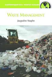 Waste Management: A Reference Handbook