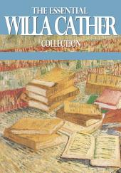 The Essential Willa Cather Collection