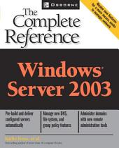 Windows Server 2003: The Complete Reference: The Complete Reference