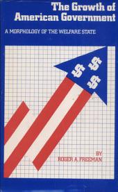 The Growth of American Government: A Morphology of the Welfare State