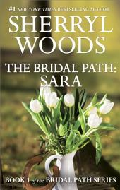 The Bridal Path: Sara