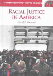 Racial Justice in America: A Reference Handbook