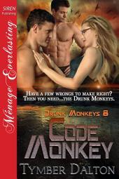 Code Monkey [Drunk Monkeys 8]