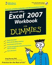 Excel 2007 Workbook For Dummies: Edition 2