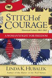 Stitch of Courage: A Woman's Fight of Freedom