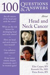 100 Questions & Answers About Head and Neck Cancer