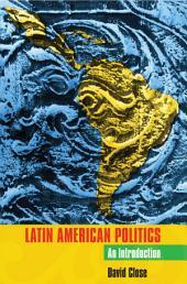 Latin American Politics: An Introduction