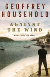 Against the Wind: An Autobiography