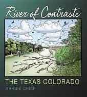 River of Contrasts: The Texas Colorado