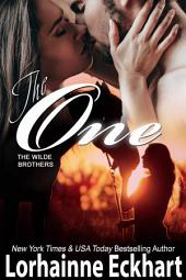 The One: (Contemporary Romance, Western Romance): The Wilde Brothers