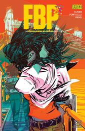 FBP: Federal Bureau of Physics (2013-) #16