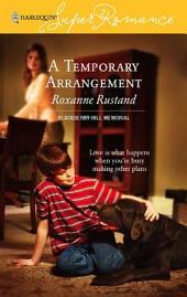 A Temporary Arrangement