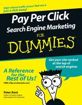 Pay Per Click Search Engine Marketing For Dummies