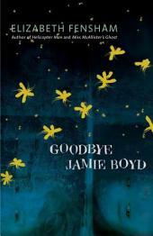Goodbye Jamie Boyd