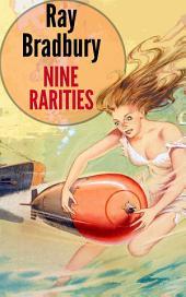 Nine Rarities