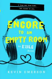 Encore to an Empty Room: An Exile Novel