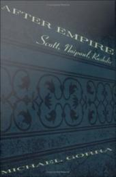 After Empire: Scott, Naipaul, Rushdie