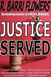 Justice Served: A Barkley and Parker Thriller