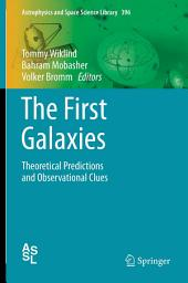 The First Galaxies: Theoretical Predictions and Observational Clues