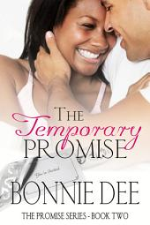 The Temporary Promise