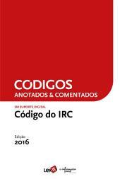 Código do IRC 2016 - Anotado & Comentado