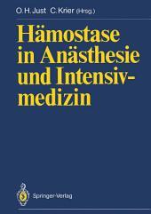 Hämostase in Anästhesie und Intensivmedizin