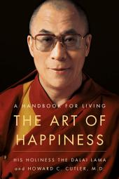 The Art of Happiness, 10th Anniversary Edition: A Handbook for Living