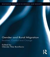 Gender and Rural Migration: Realities, Conflict and Change