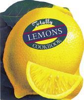 Totally Lemons Cookbook