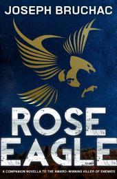 Rose Eagle