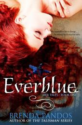Everblue: Book 1: Mer Tales