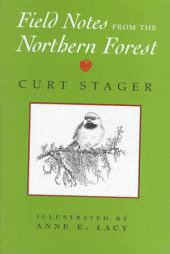 Field Notes from the Northern Forest
