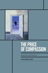 The Price of Compassion: Assisted Suicide and Euthanasia