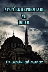 Atatürk Reformları ve İslam