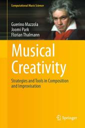 Musical Creativity: Strategies and Tools in Composition and Improvisation