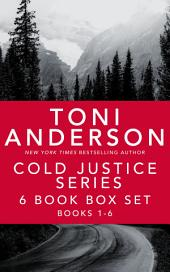 Cold Justice Series: 6 Book Box Set