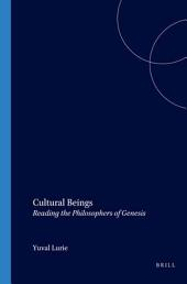 Cultural Beings: Reading the Philosophers of Genesis
