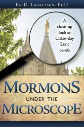 Mormons Under the Microscope