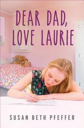Dear Dad, Love Laurie