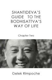Guide to the Bodhisattva's Way of Life Volume 2