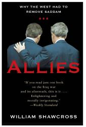 Allies: The U.S., Britain, and Europe in the Aftermath of the Iraq War