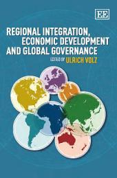 Regional Integration, Economic Development and Global Governance
