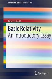 Basic Relativity: An Introductory Essay
